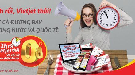 Vietjet vé 0 đồng từ 25/5 – 31/7/2018