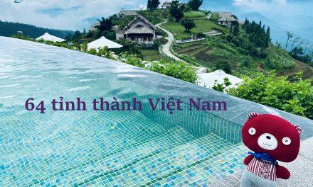 Việt Nam – 64 Tỉnh Thành